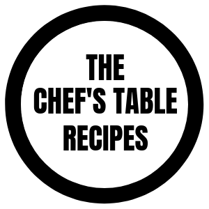 The Chef's Table Recipes