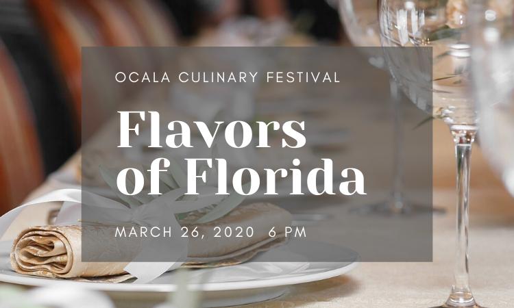 Ocala Culinary Festival: Flavors of Florida Dinner